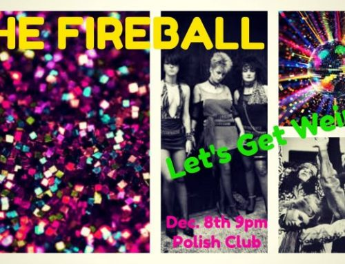 To be announced: The Fire ball  party after the burn